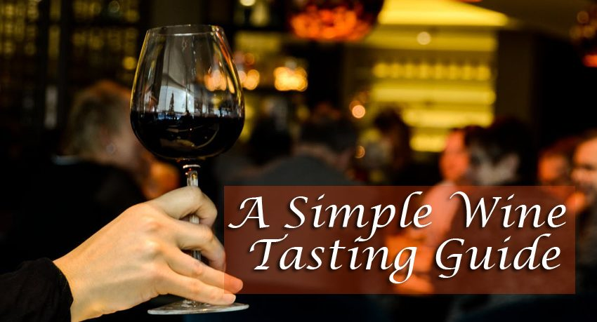 a simple wine tasting guide