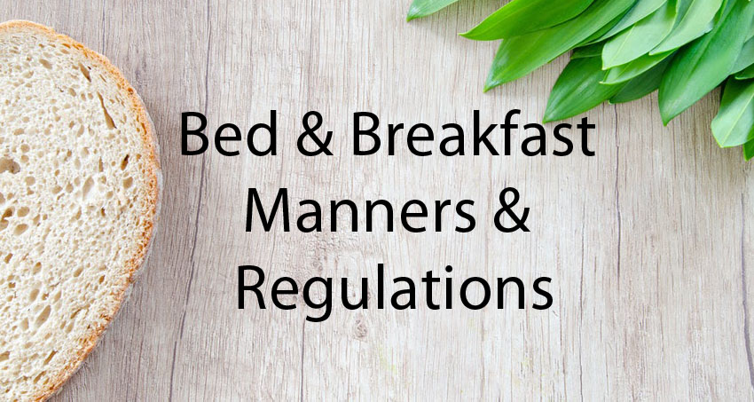 Bed and Breakfast Manners & Regulations