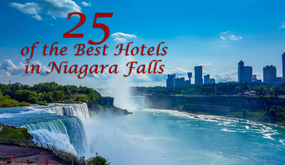 Best Hotels Near Niagara Falls